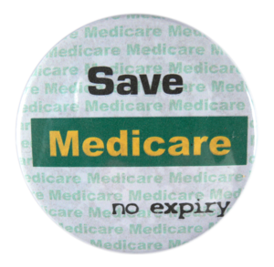 Medicare is Australia's universal health scheme. It was opposed by interest groups as an unworkable and expensive scheme that would nationalise medicine, remove freedom of choice, and destroy the patient-doctor relationship.