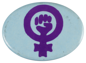 This badge was produced as part of the women's liberation movement.