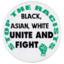Stop the racists—black, Asian, white, unite and fight